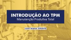 Introdução ao TPM - Manutenção Produtiva Total