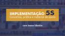 Implementação Programa 5S